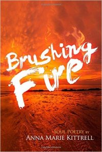 Brushing fire